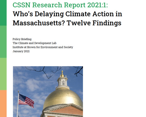Report Title Page: CSSN Research Report 2021:1: Who's Delaying Climate Action in Massachusetts? Twelve Findings with image of Massachusetts State House and U.S. Flag